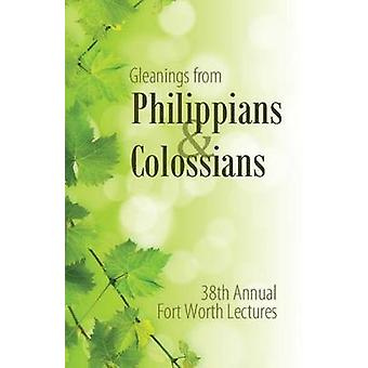 Gleanings From Philippians  Colossians by Boren & Maxie