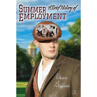 A Brief History of Summer Employment by Gessie & Dean