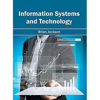 Information Systems and Technology by Jackson & Brian
