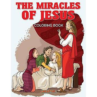 The Miracles of Jesus Coloring Book by Creative Playbooks