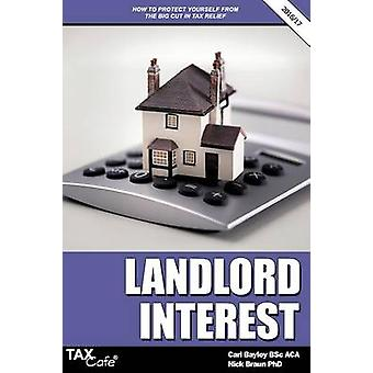 Landlord Interest How to Protect Yourself from the Big Cut in Tax Relief by Bayley & Carl