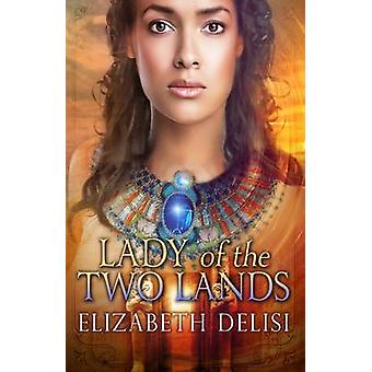Lady of the Two Lands by Delisi & Elisabeth