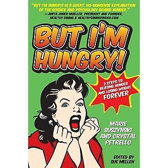 But Im Hungry by Suszynski & Marie