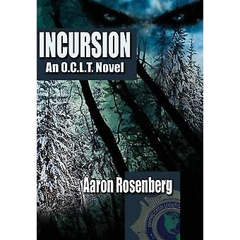 Incursion by Rosenberg & Aaron