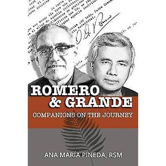 Romero  Grande Companions on the Journey by Pineda & Ana Mara
