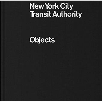 NYCTA Objects by Brian Kelley - 9780692902554 Book
