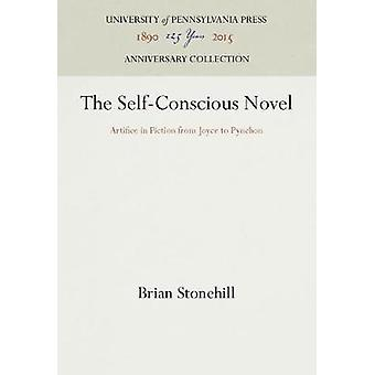 The SelfConscious Novel by Stonehill & Brian
