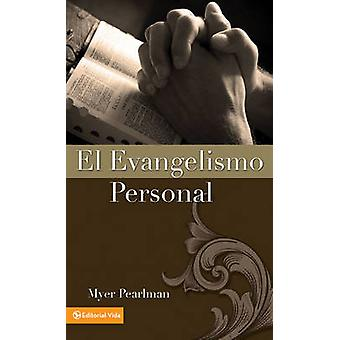 El evangelismo personal by Pearlman & Myer
