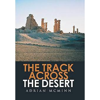 The Track Across the Desert by McMinn & Adrian
