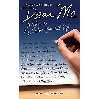 Dear Me - A Letter to My Sixteen-Year-Old Self by Joseph Galliano - 97
