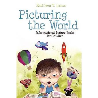 Picturing the World - Informational Picture Books for Children (annota