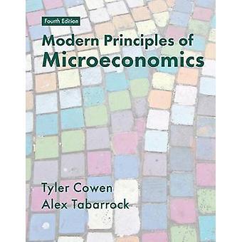 Modern Principles of Microeconomics by Tyler Cowen - 9781319182113 Bo