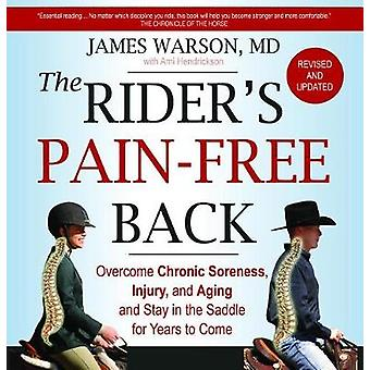 The Rider's Pain-Free Back - Overcome Chronic Soreness - Injury - and