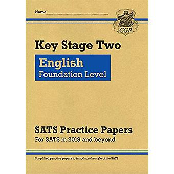 New KS2 English Targeted SATS Practice Papers - Foundation Level (for