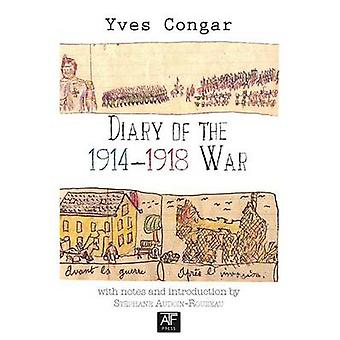 Diary of the 1914-1918 War by Cardinal Yves Congar - 9781925309058 Bo