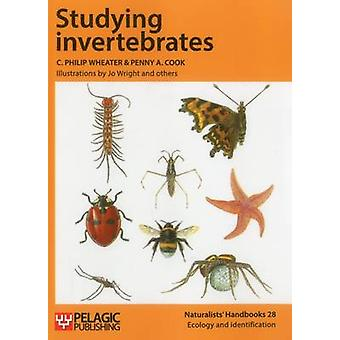 Studying Invertebrates by C. Philip Wheater - Penny A. Cook - Jo Wrig