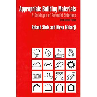Appropriate Building Materials (3rd Revised edition) by Roland Stulz