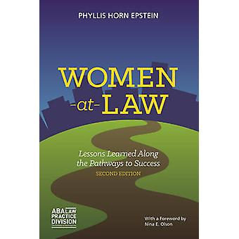 Women-at-Law - Lessons Learned Along the Pathways to Success (2nd Revi