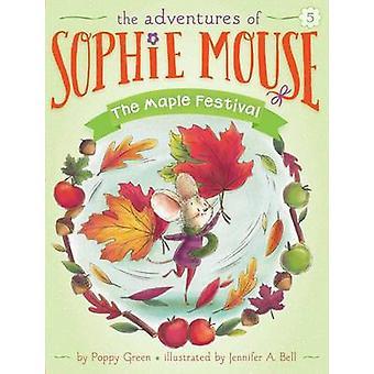 The Maple Festival by Poppy Green - Jennifer A Bell - 9781481441971 B
