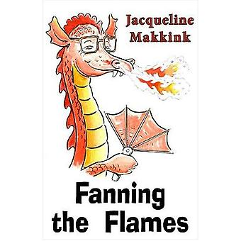 Fanning the Flames by Jacqueline Makkink - 9780722349878 Book