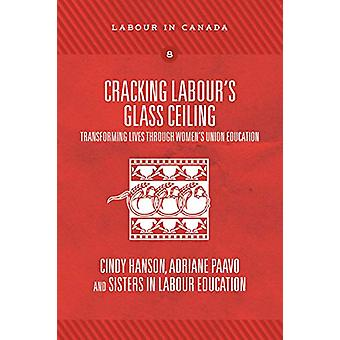 Cracking Labour's Glass Ceiling - Transforming Lives Through Women's U