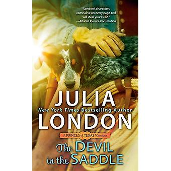 The Devil In The Saddle by Julia London - 9780451492371 Book