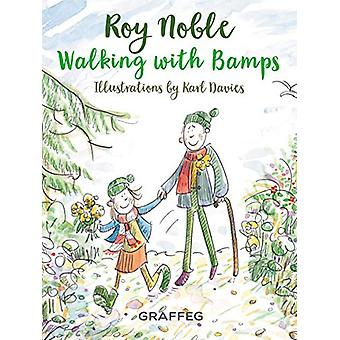 Walking with Bamps by Roy Noble - 9781913134426 Book