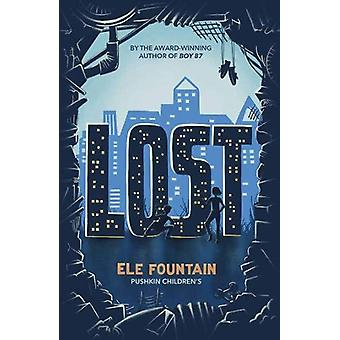 Lost by Ele Fountain - 9781782692553 Book