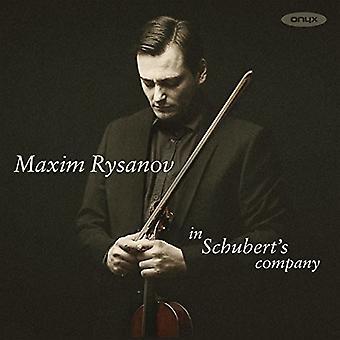 Maxim Rysanov - In Schubert's Company [CD] USA import