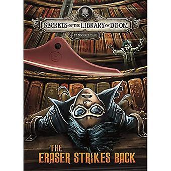 The Eraser Strikes Back (Secrets of the Library of� Doom)