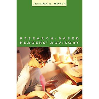 Research-based Readers' Advisory by Jessica Moyer - 9780838909591 Book