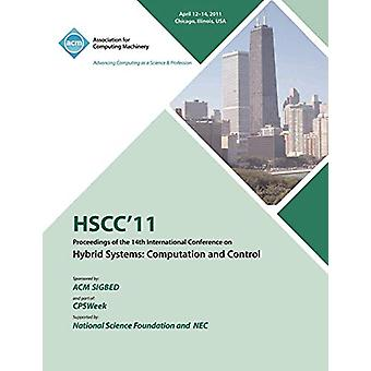 Hscc 11 Proceedings of the 14th International Conference on Hybrid Sy
