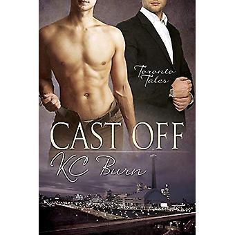Cast Off by KC Burn - 9781627981293 Book