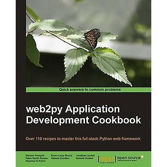 web2py Application Development Cookbook by Mariano Reingart - 9781849