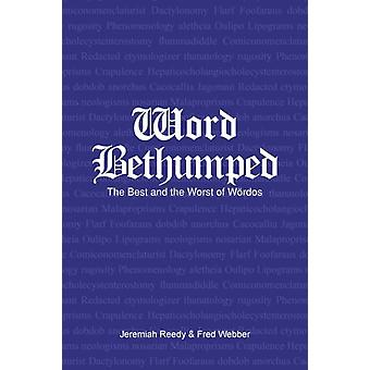 Word Bethumped the Best and Worst of the Woerdos av Jerry ReedyFred Webber