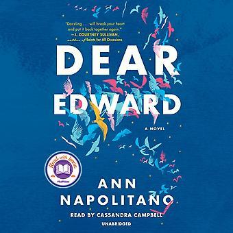 Dear Edward by Ann Napolitano & Read by Cassandra Campbell