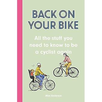 Back on Your Bike by Alan Anderson