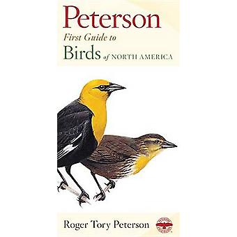 Petersonin ensimmäinen opas Pohjois-Amerikan linnuille roger tory petersonilta