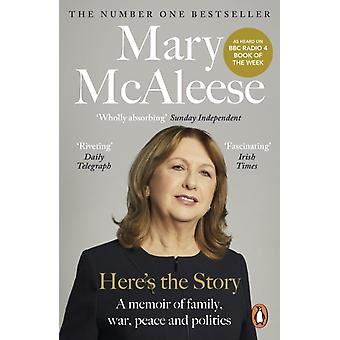 Heres the Story by Mary McAleese