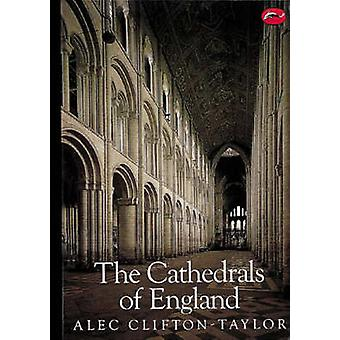 The Cathedrals of England (2nd Revised edition) by Alec Clifton-Taylo