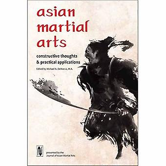 Asian Martial Arts - Constructive Thoughts and Practical Applications