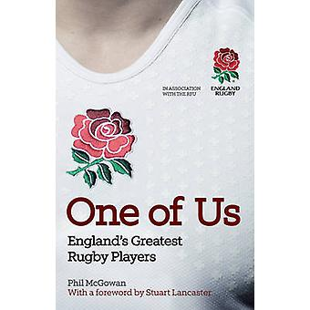 One of Us - England's Greatest Rugby Players by Phil McGowan - Rugby F