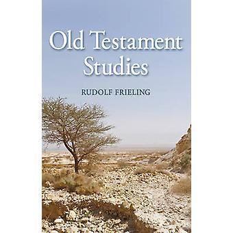 Ancien Testament Studies (2e édition révisée) par Rudolf Frieling - Marg