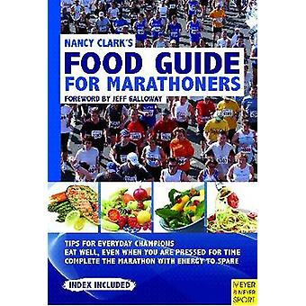 Nancy Clark's Food Guide for Marathoners (4th) by Nancy Clark - 97818