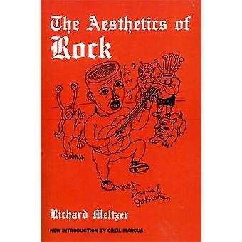 De esthetiek van Rock door Richard Meltzer - 9780306802874 boek