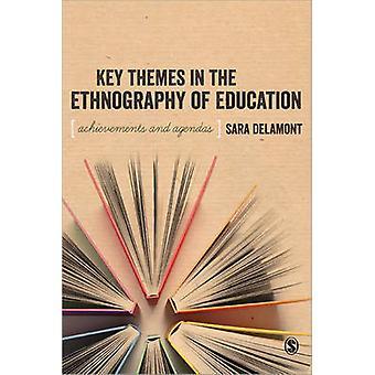 Belangrijke thema's in de etnografie van het onderwijs door Sara Delamont - 9781412