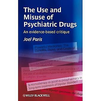 Käytöstä ja väärinkäytöstä psykiatrinen lääkkeisiin: näyttöön perustuva kritiikki
