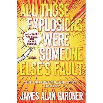 Tutte quelle esplosioni erano colpa di qualcun altro