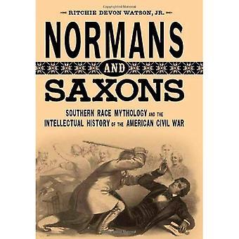 Normandos y sajones: raza meridional la mitología y la historia intelectual de la Guerra Civil Americana (estudios literarios sur)