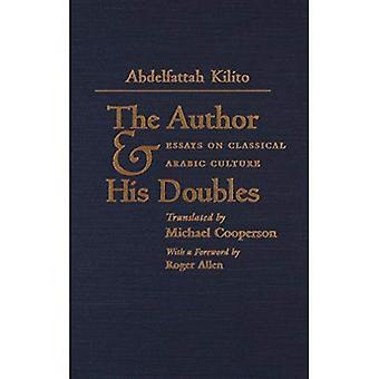 Autor i jego podwójna: eseje na Classical arabski kultury (literatura Bliskiego Wschodu w serii tłumaczeń)